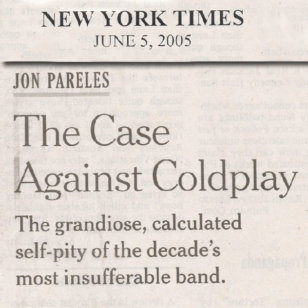 The Case Against Coldplay